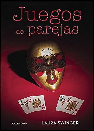 Juegos de parejas: Amazon.es: Swinger, Laura: Libros