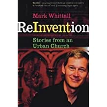 Reinvention: Stories from an Urban Church