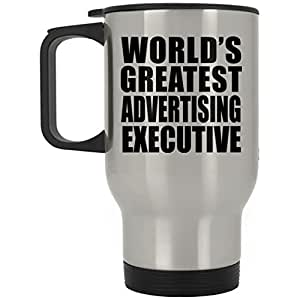 World's Greatest Advertising Executive - Travel Mug Stainless Steel Insulated Lid Tumbler Best Funny Gag Gift Idea for Friend Birthday Bday Christmas Xmas Engagement Wedding Anniversary