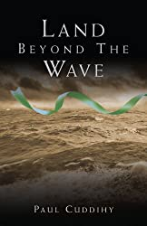 Land Beyond the Wave