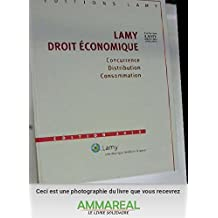 Code Lamy droit économique : Concurrence, distribution, Consommation