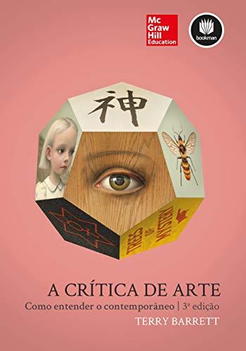 A Crítica de Arte: Como Entender o Contemporâneo