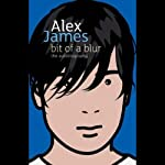 Bit of a Blur | Alex James
