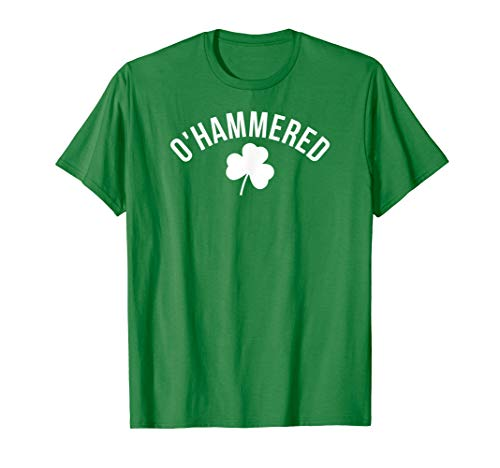 O'Hammered Drinking Shirt Funny St. Patrick's Day T-Shirt