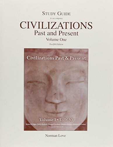 Study Guide for Civilizations Past & Present (Combined Volume and Volume 1)