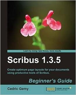 Book [(Scribus 1.3.5. Beginner's Guide * * )] [Author: Cedric Gemy] [Dec-2010]
