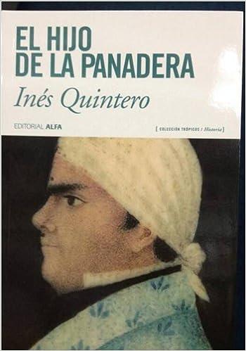 El Hijo de la Panadera: 9789803543846: Amazon.com: Books