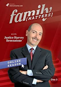 Family Matters with Justice Harvey Brownstone Online Season, Episodes 5 & 6