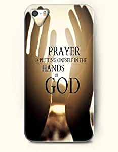 iPhone 5 5S Case OOFIT Phone Hard Case ** NEW ** Case with Design Prayer Is Putting Oneself In The Hands Of God- Spiritual Inspiration - Case for Apple iPhone 5/5s
