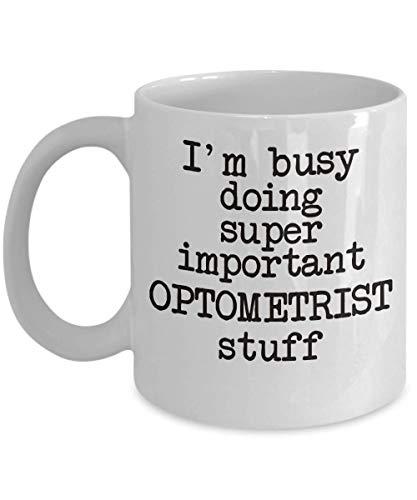 Optometrist Coffee Mug Gift I'm Busy Doing Important Stuff Funny Sayings Cup Job Related