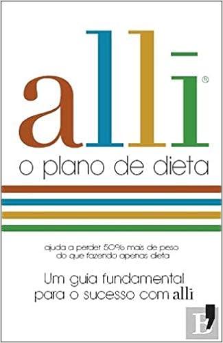 Alli - O Plano de Dieta (Portuguese Edition): Alli ...