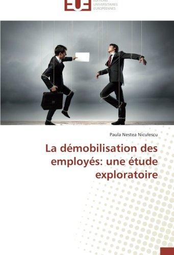la-demobilisation-des-employes-une-etude-exploratoire-omnuniveurop-french-edition