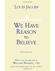 We Have Reason to Believe: Fifth Edition