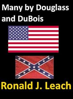 Many by Douglass and DuBois (Baltimore Authors Book 4) by [DuBois, W. E. B., Douglass, Frederick]