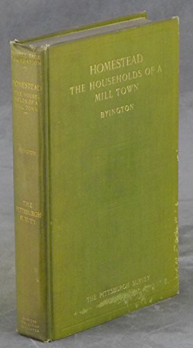 Homestead: The Households of a Mill Town 1910 [Hardcover]