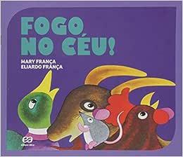 Fogo no céu - Livros na Amazon Brasil- 9788508172832