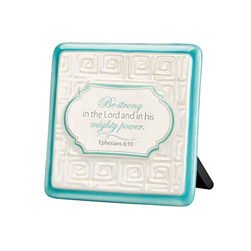 Lighthouse Christian Products Pattern of Praise Be Strong in The Lord Ceramic Plaque, 4 x 4 ()