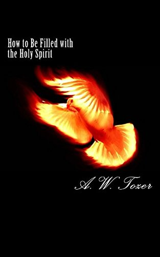 Read Online How to Be Filled with the Holy Spirit pdf epub