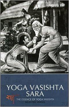 Yoga Vasishta Sara: Tr. Swami Sureshananda: 9788188018451 ...