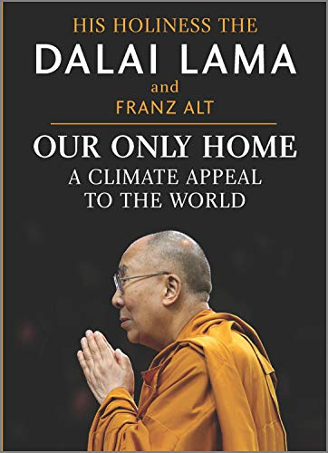 Book Cover: Our Only Home: A Climate Appeal to the World