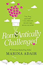 ROMeANTICALLY CHALLENGED (When in Rome Book 1)