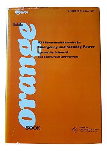 IEEE Orange Book Recommended Practice for Emergency and Standby    Power for Industrial and Commercial Applications/Std 446