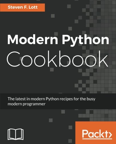Book cover of Modern Python Cookbook by Steven F. Lott