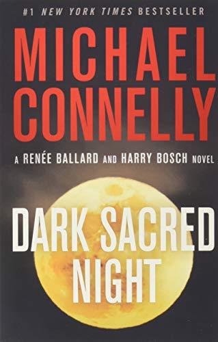 Dark Sacred Night (A Ballard and Bosch Novel) (Best Kept Secrets Los Angeles)