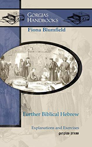 Further Biblical Hebrew (Gorgias Handbooks)