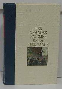 Les grandes énigmes de la Résistance, tome 2 par Michal