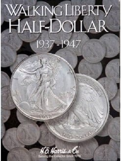 Walking Liberty Half Dollar #2 Coin Folder 1937-1947 HE HARRIS