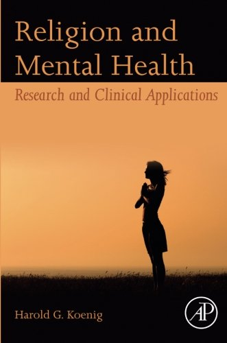Religion and Mental Health: Research and Clinical Applications
