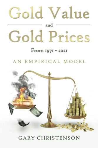 Download Gold Value and Gold Prices from 1971 - 2021: An Empirical Model pdf