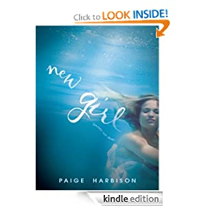 New Girl (Harlequin Teen) Paige Harbison