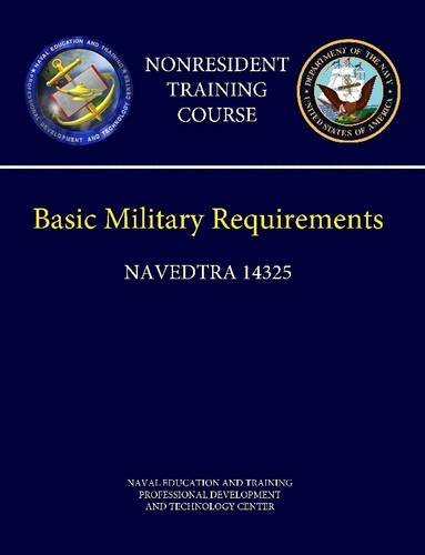 Navy Basic Military Requirements (Navedtra 14325) - Nonresident Training Course