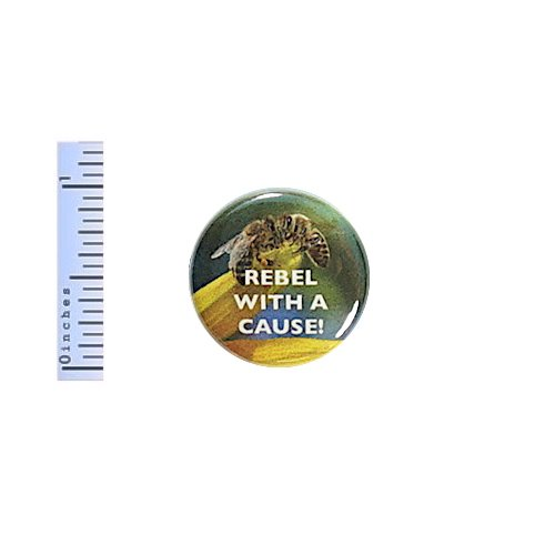 Bee Button Rebel With A Cause Save The Honey Bees Pinback Backpack Pin 1
