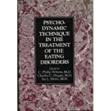 Psychodynamic Technique in the Treatment of the Eating Disorders, , 0876686226