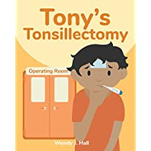 Tony's Tonsillectomy (Mediwonderland)