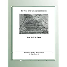 Be Your Own General Contractor: Save 10-21% Guide