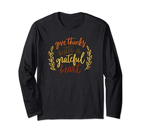 Fall Season - Give Thanks With A Grateful Heart ADV010c Long Sleeve T-Shirt (Give Thanks With A Grateful Heart Choir)