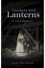 Lockets and Lanterns: A Time Remembered Paperback