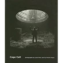 Cage Call by Charlie Angus (2007-11-01)