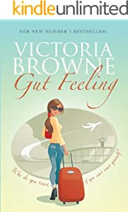 Gut Feeling: British chick lit; light hearted fiction