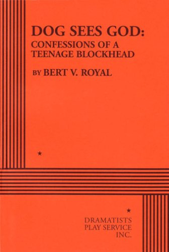 (Dog Sees God: Confessions of a Teenage Blockhead - Acting Edition (Acting Edition for Theater Productions))