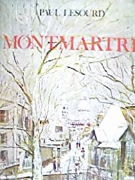 Montmartre. par Paul Lesourd