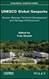 img - for UNESCO Global Geoparks: Tension Between Territorial Development and Heritage Enhancement book / textbook / text book