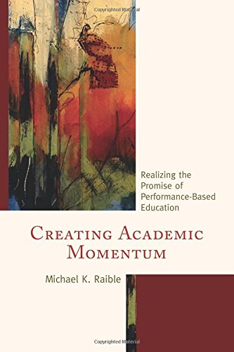 Creating Academic Momentum: Realizing the Promise of Performance-Based Education
