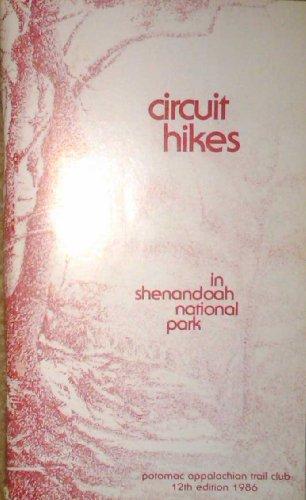 Circuit Hikes in Shenandoah National Park - James Denton