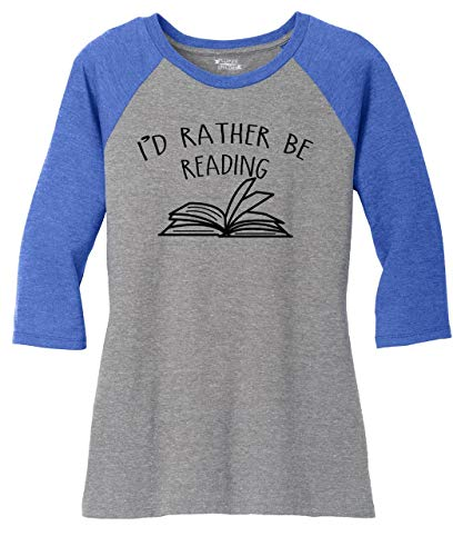 Comical Shirt Ladies 3/4 Raglan I'd Rather Be Reading Royal Frost/Grey Frost M (Skin Id 32)