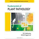 Fundamentals of Plant Pathology by R S Mehrotra (2013-05-24)
